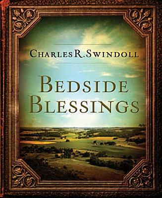 Bedside Blessings: 365 Days of Inspirational Thoughts - Swindoll, Charles R, Dr.