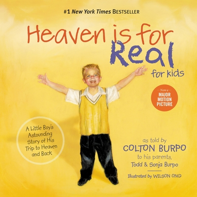 Heaven Is for Real for Kids - Burpo, Todd, and Burpo, Sonja, and Burpo, Colton