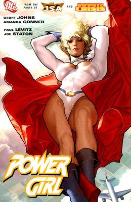 Power Girl - Johns, Geoff, and Levitz, Paul, and Kupperberg, Paul