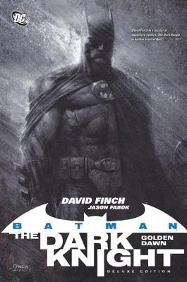 Batman: The Dark Knight Vol. 1: Golden Dawn (Deluxe Edition) - Finch, David (Illustrator)