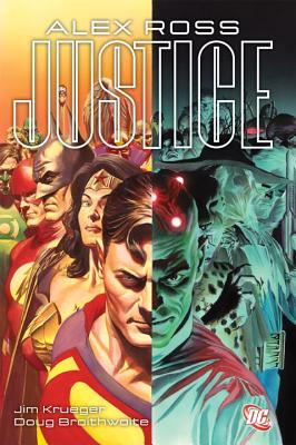 Justice - Ross, Alex, and Braithwaite, Doug (Artist), and Krueger, Jim