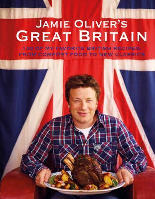 Jamie Oliver's Great Britain - Oliver, Jamie