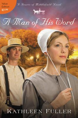 A Man of His Word - Fuller, Kathleen