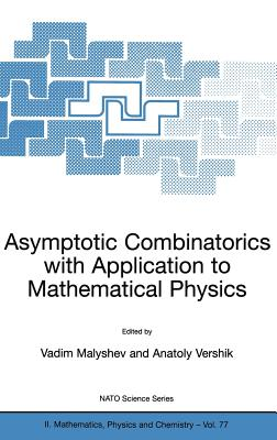 Asymptotic Combinatorics with Applications to Mathematical Physics - Malyshev, Vadim A, and Vershik, Anatoly M