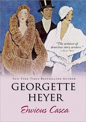 Envious Casca - Heyer, Georgette