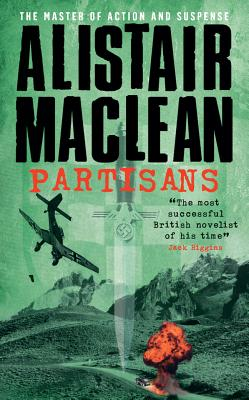 Partisans - MacLean, Alistair