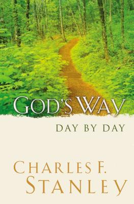 God's Way: Day by Day - Stanley, Charles F, Dr.