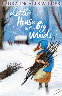 Little House in the Big Woods - Wilder, Laura Ingalls