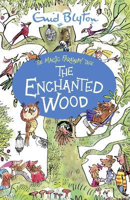 The Enchanted Wood - Blyton, Enid