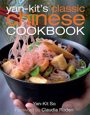 Yan Kit's Classic Chinese Cookbook -