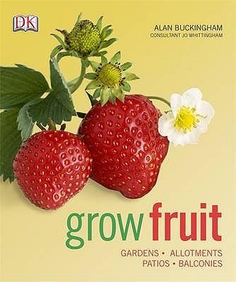 Grow Fruit - Buckingham, Alan