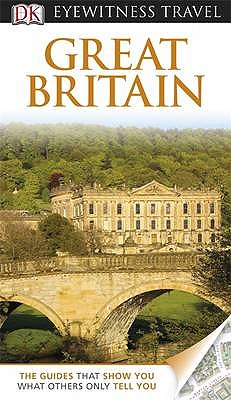 DK Eyewitness Travel Guide: Great Britain - Leapman, Michael