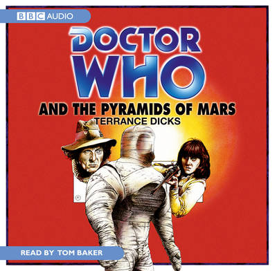Doctor Who and the Pyramids of Mars - Dicks, Terrance