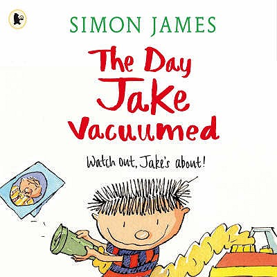 The Day Jake Vacuumed - James, Simon