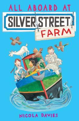 All Aboard at Silver Street Farm - Davies, Nicola