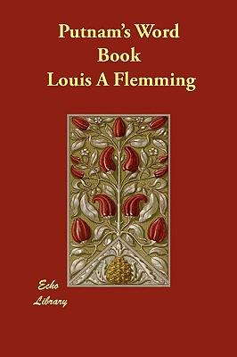 Putnam's Word Book - Flemming, Louis A