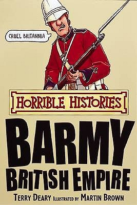 Barmy British Empire - Deary, Terry