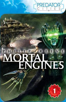 Mortal Engines - Reeve, Philip
