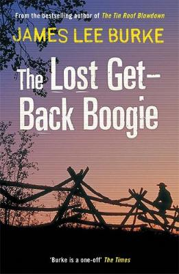 The Lost Get-Back Boogie - Burke, James Lee