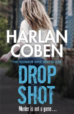 Drop Shot - Coben, Harlan