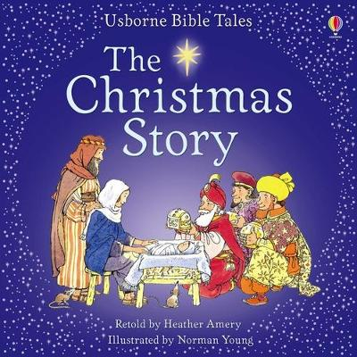 Bible Tales: The Christmas Story - Amery, Heather