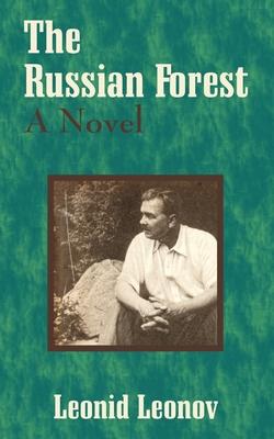 The Russian Forest - Leonov, Leonid