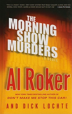The Morning Show Murders - Roker, Al, and Lochte, Dick