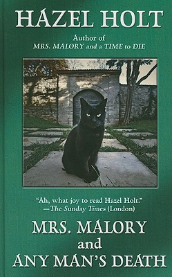 Mrs. Malory and Any Man's Death - Holt, Hazel