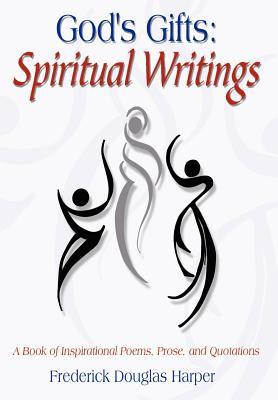 God's Gifts: Spiritual Writings - Harper, Frederick Douglas