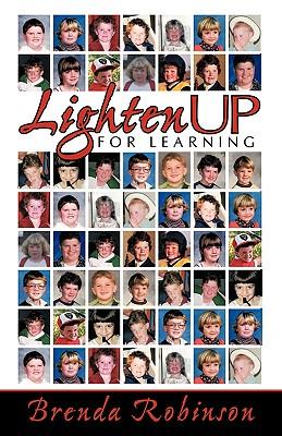 Lighten Up For Learning - Robinson, Brenda