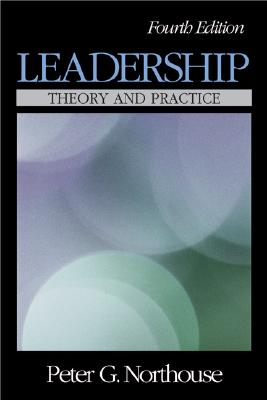 Leadership: Theory and Practice - Northouse, Peter Guy, Dr.