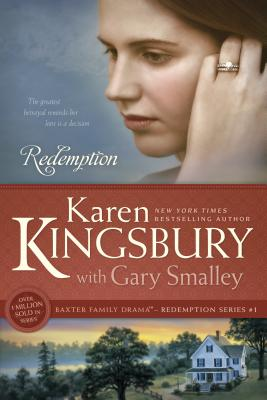 Redemption - Kingsbury, Karen, and Smalley, Gary, Dr.