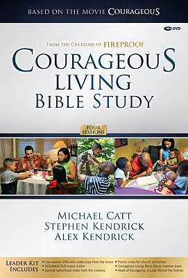 Courageous Living Bible Study Leader Kit - Catt, Michael, and Kendrick, Stephen, and Kendrick, Alex