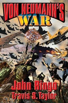 Von Neumann's War - Ringo, John, and Taylor, Travis S