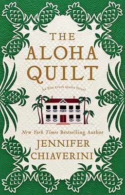 The Aloha Quilt - Chiaverini, Jennifer