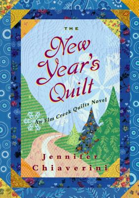 The New Year's Quilt - Chiaverini, Jennifer