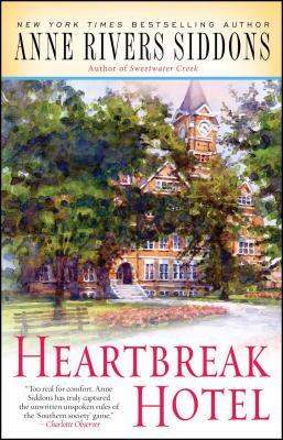 Heartbreak Hotel - Siddons, Anne Rivers