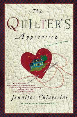 The Quilter's Apprentice - Chiaverini, Jennifer
