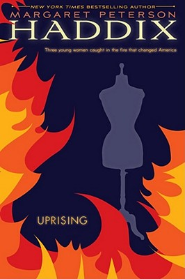 Uprising - Haddix, Margaret Peterson