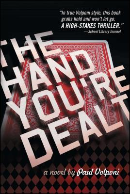 The Hand You're Dealt - Volponi, Paul