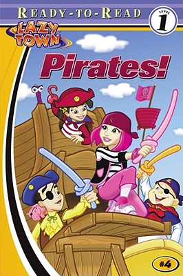 Pirates! - Zachary, Noah, and Gerver, Jane E (Adapted by), and Scheving, Magnus