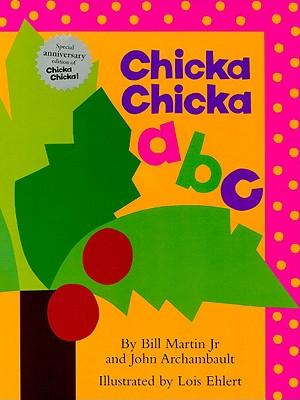 Chicka Chicka ABC - Martin, Bill, Jr., and Archambault, John