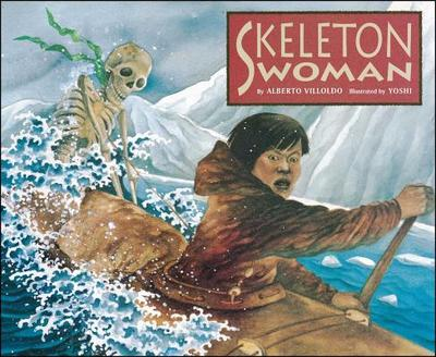 Skeleton Woman - Villoldo, Alberto, PH.D.