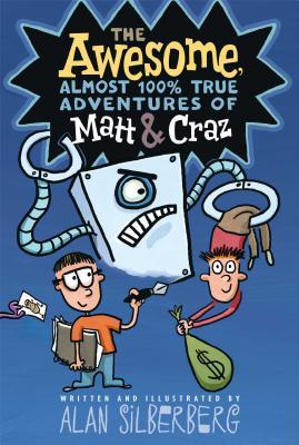 The Awesome, Almost 100% True Adventures of Matt & Craz -