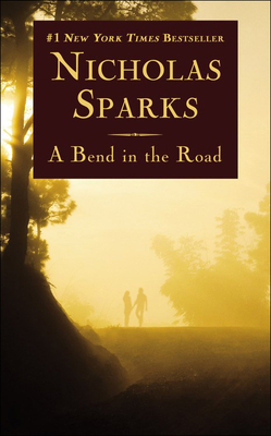 A Bend in the Road - Sparks, Nicholas