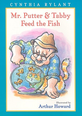 Mr. Putter & Tabby Feed the Fish - Rylant, Cynthia