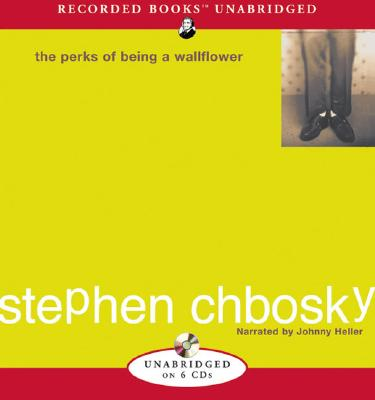 The Perks of Being a Wallflower - Chbosky, Stephen, and Heller, Johnny (Narrator)