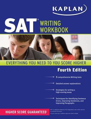 Kaplan SAT Writing Workbook - Staff of Kaplan Test Prep and Admissions