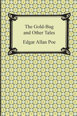 The Gold-Bug and Other Tales - Poe, Edgar Allan