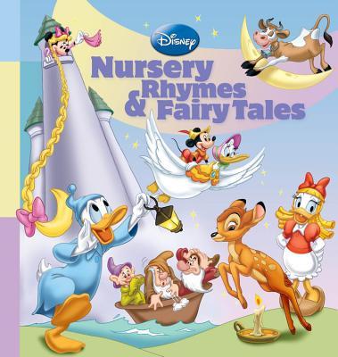 Disney Nursery Rhymes & Fairy Tales - Disney Press (Creator)